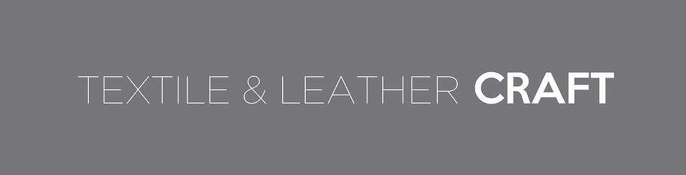 Textile & Leather Craft