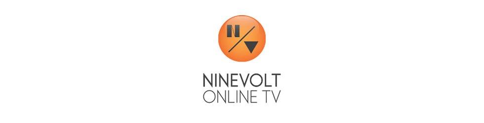 NINEVOLT ONLINE TV