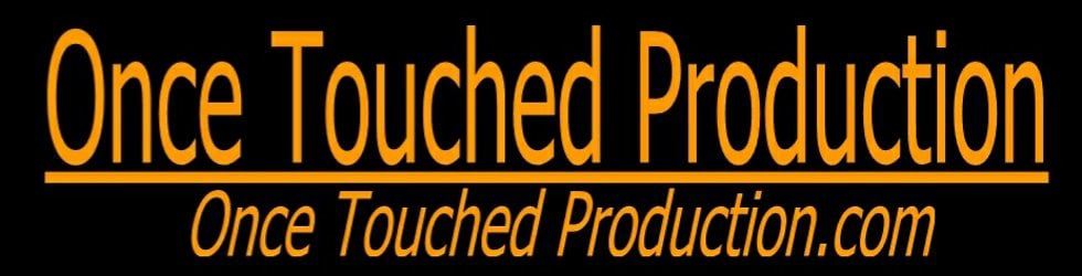 OnceTouchedProduction
