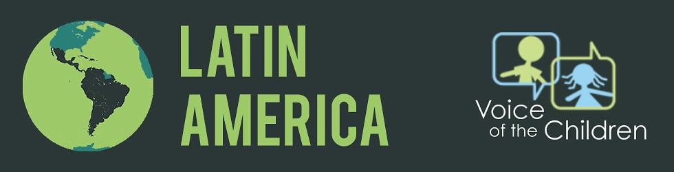 Voice of the Children - Latin America