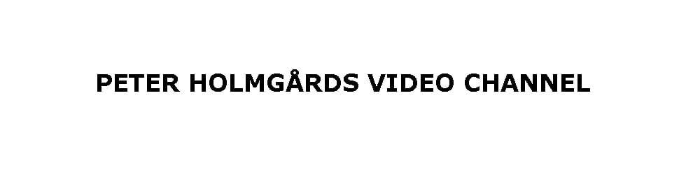 Peter Holmgaards video channel