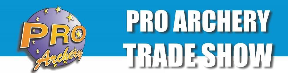Pro Archery Trade Show
