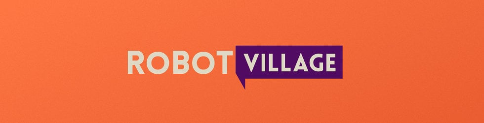 Robot Village // Reels