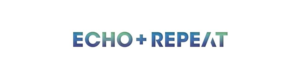 Echo+Repeat