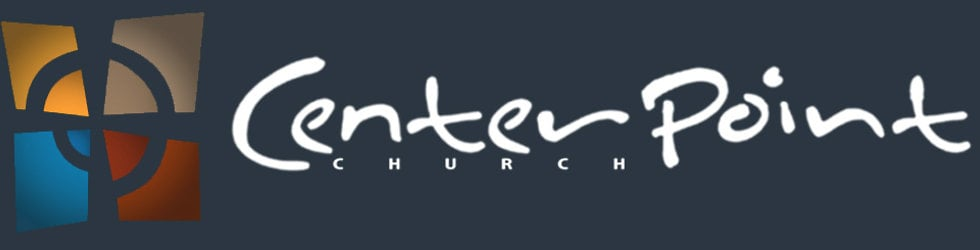 CenterPoint Church Message Archive (2011-2014)