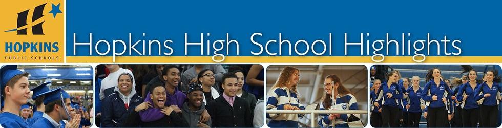 Hopkins High School Highlights