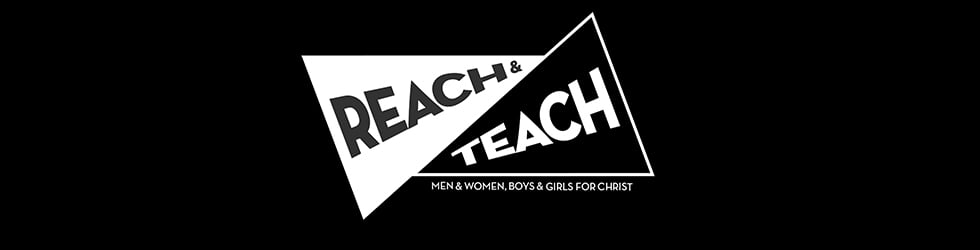 Reach and Teach