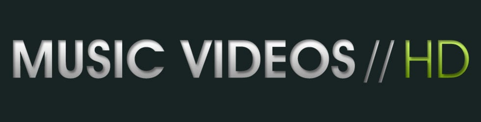 MUSIC VIDEOS // HD