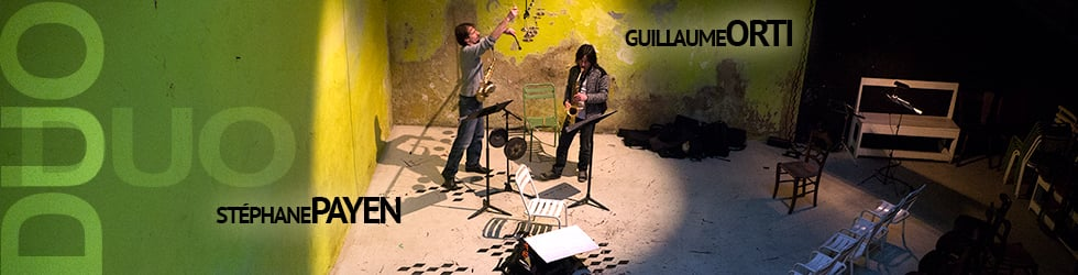 Duo Guillaume Orti - Stéphane Payen - Live