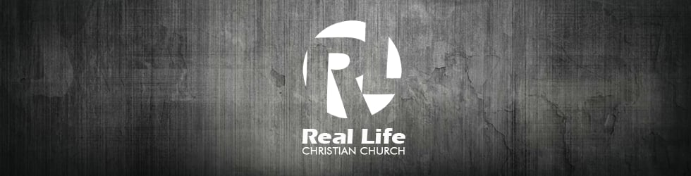 Real Life Christian Church - Messages