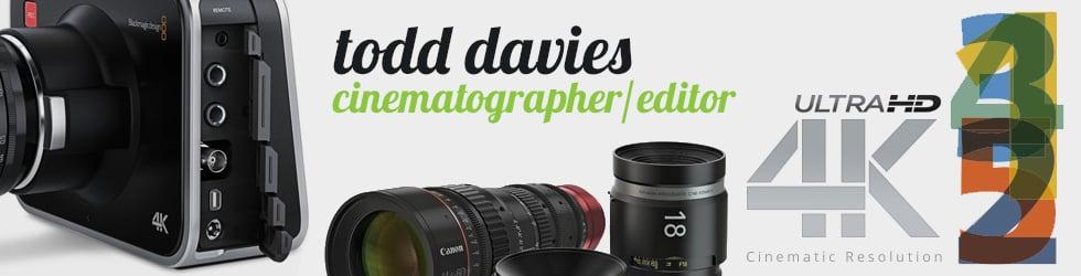 Todd Davies - Cinematography