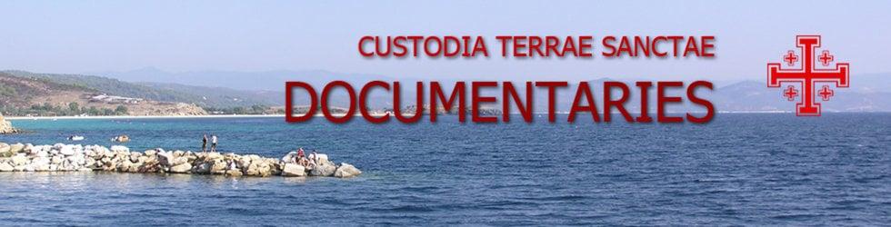 Custodia Terrae Sanctae: Documentaries