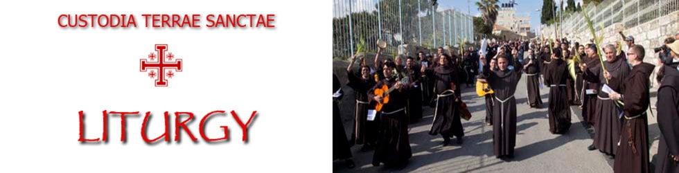 Custodia Terrae Sanctae: Liturgy