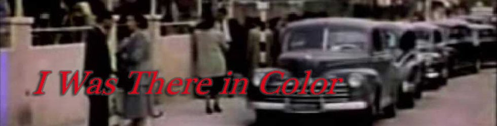 I Was There in Color documentary