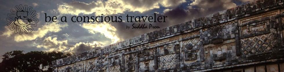 be a conscious traveler