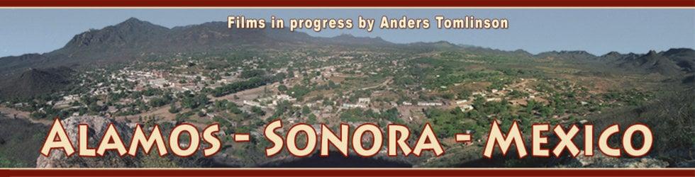 Alamos, Sonora, Mexico  - Anders Tomlinson