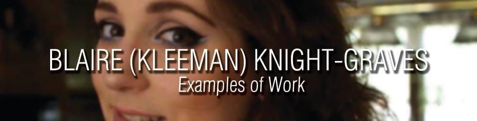 Examples of Work: Blaire (Kleeman) Knight-Graves