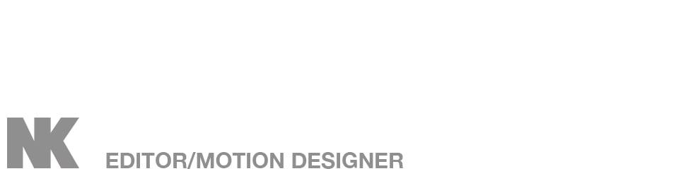 Nat Kidder - Editor and Motion Graphic Artist