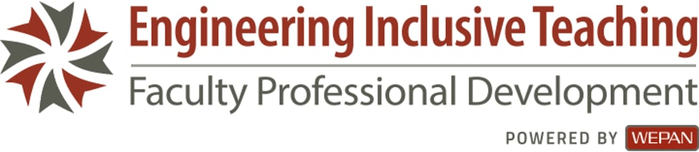 Engineering Inclusive Teaching:  Faculty Professional Development Project