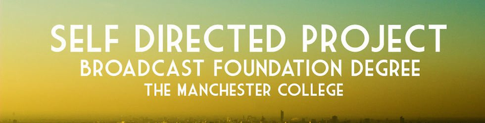 The Manchester College Self Directed Project