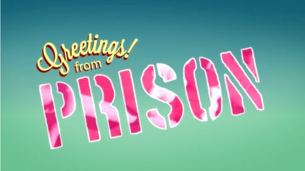 Greetings! From Prison Season 1