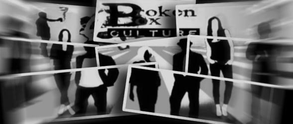 Broken Box Culture