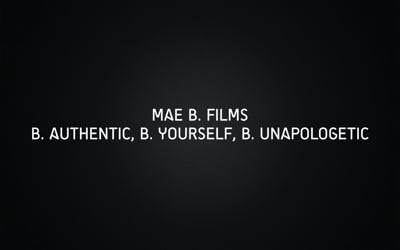 Mae B. Films - Commercial Films