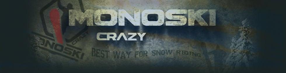 MONOSKI crazy