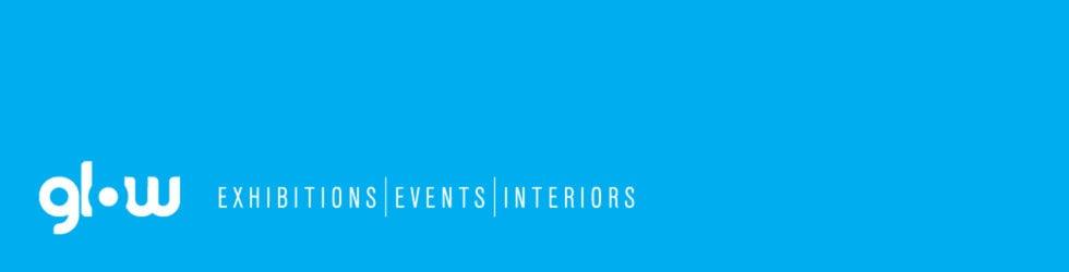 Glow - Exhibitions | Events | Interiors