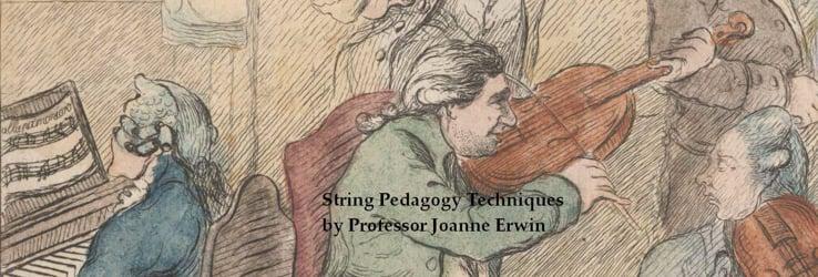 String Pedagogy Techniques by Professor Joanne Erwin