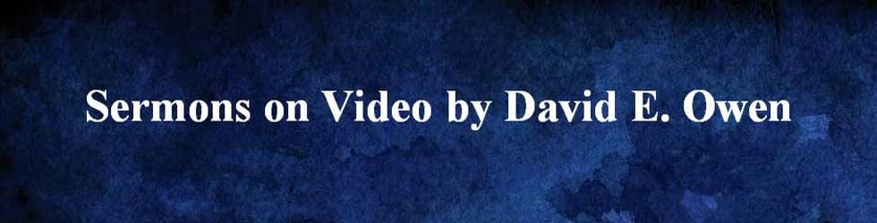 Preaching by David E. Owen