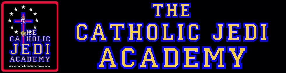 The Catholic Jedi Academy