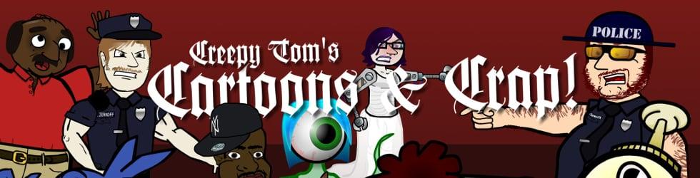 Creepy Tom's Cartoons