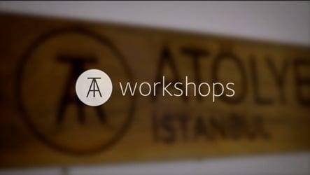ATÖLYE Workshops