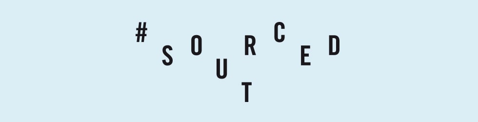#SourcedOut