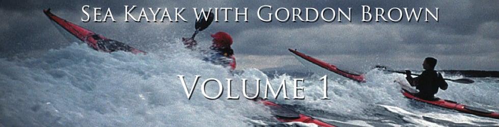 FREE DOWNLOADS - Volume 1, Sea Kayak with Gordon Brown