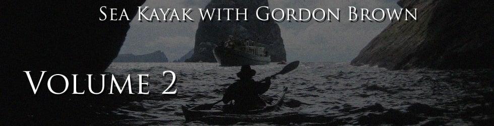 FREE DOWNLOADS - Volume 2, Sea Kayak with Gordon Brown