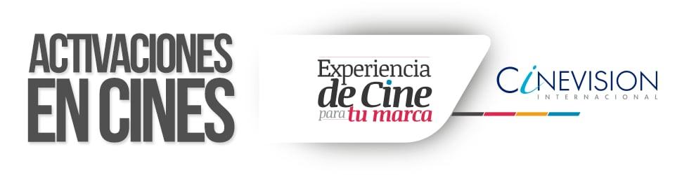 Activaciones en Sala Cinevision