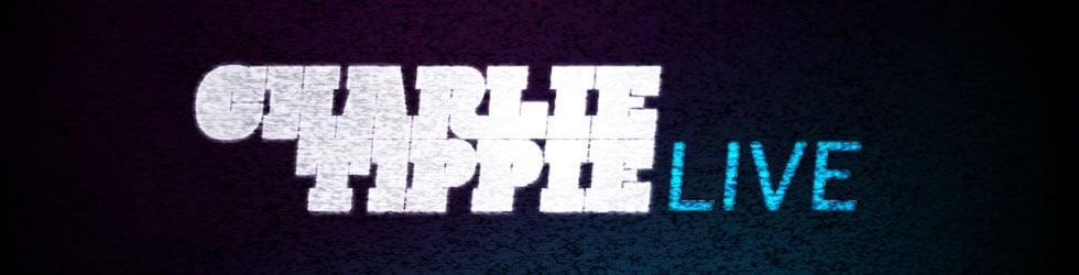 Charlie Tippie LIVE