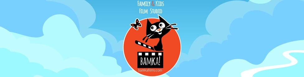 Family & Kids Film Studio 'BAMKA FILMS'