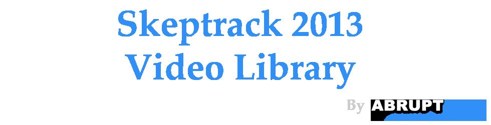 Skeptrack 2013
