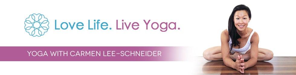 Love Life, Live Yoga - Yoga with Carmen