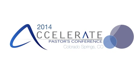 Accelerate Pastors 2014