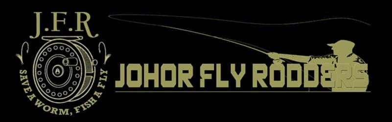 JOHOR FLY RODDERS