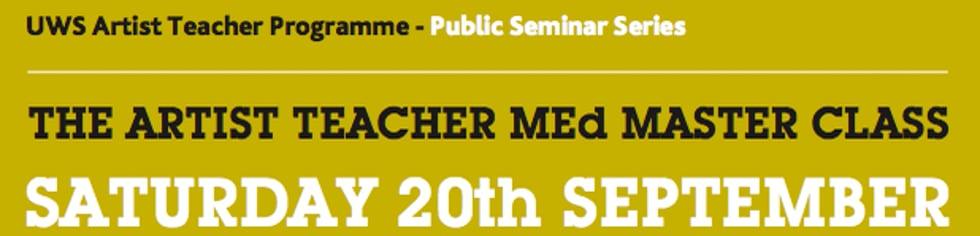UWS Artist Teacher Programme September 2014: ARTIST TEACHER COLLABORATIONS
