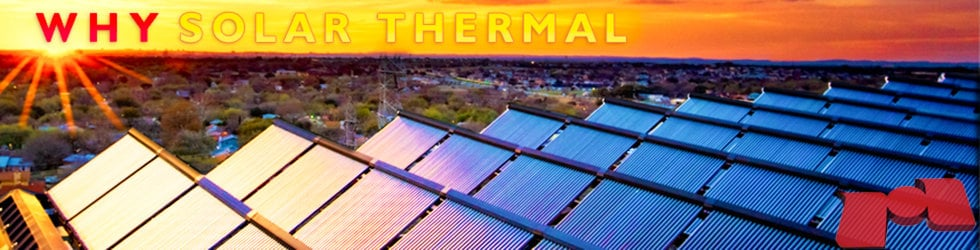 Why Solar Thermal