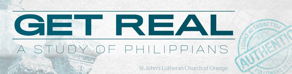 GET REAL - A Study Of Philippians