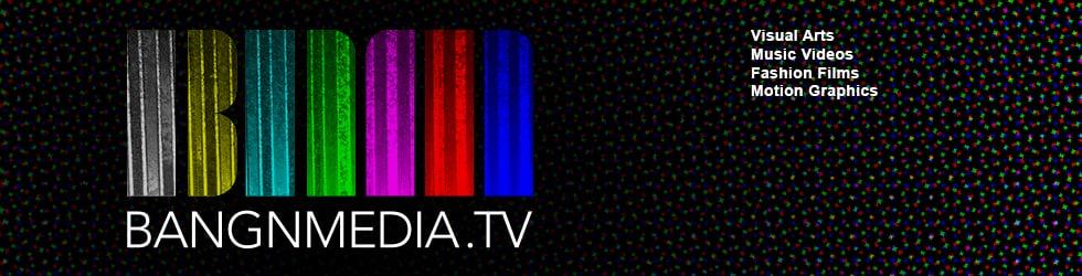 BANGNMEDIA.TV