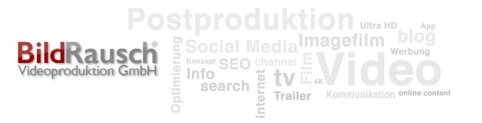BildRausch Videoproduktion Köln