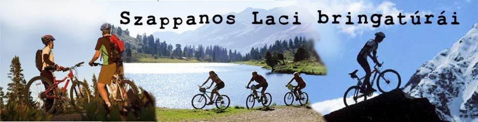 Szappanos Laci bringatúrái